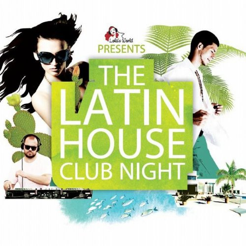 VA-The Latin House Club Night-2CD-2013-MST Download