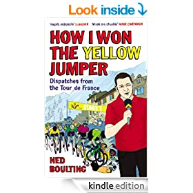 How I Won the Yellow Jumper: Dispatches from the Tour de France