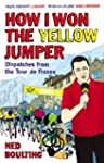 How I Won the Yellow Jumper: Dispatch...