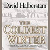 The Coldest Winter: America and the Korean War | [David Halberstam]