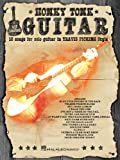 img - for Honky Tonk Guitar: 16 Songs for Solo Guitar in