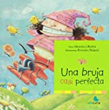 img - for Una bruja casi perfecta (Spanish Edition) book / textbook / text book