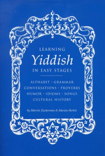 Learning Yiddish in Easy Stages by Marvin Zuckerman and...