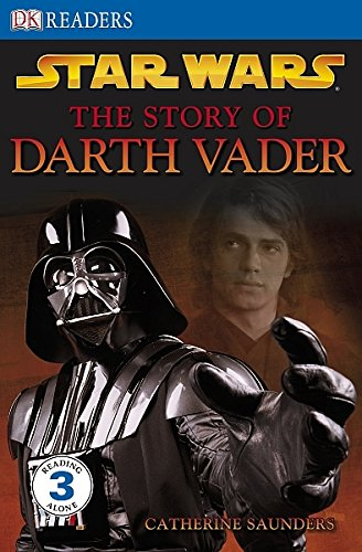Star Wars The Story of Darth Vader (DK Readers Level 3)
