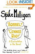 'Rommel?' 'Gunner Who?': A Confrontation in the Desert (Milligan Memoirs 2)