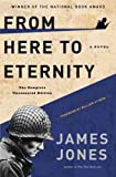 Image of From Here to Eternity: The Complete Uncensored Edition [Paperback] [2012] (Author) James Jones, William Styron