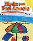 img - for Mocha Goes to Port Aransas book / textbook / text book