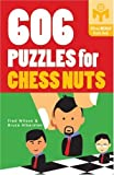 606 Puzzles for Chess Nuts (Mensa®)