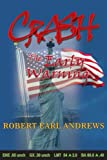 Crash The Early Warning (0595219845) by Andrews, Robert
