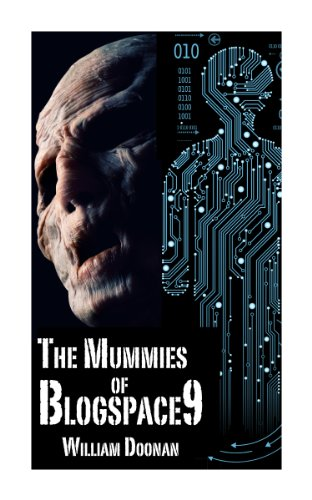 The Mummies of Blogspace9