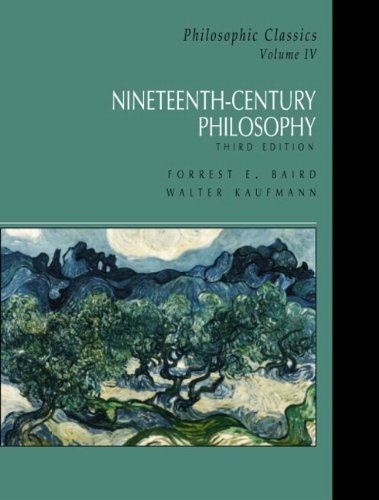 Nineteenth-Century Philosophy, Third Edition (Philosophic...