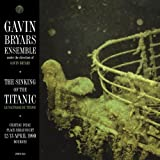 Gavin Bryars The Sinking of the Titanic: Live Bourges 1990