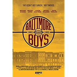 ESPN Films 30 for 30: Baltimore Boys