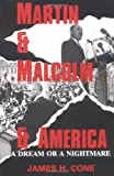 Martin &amp; Malcolm &amp; America: A Dream or a Nightmare