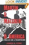 Martin & Malcolm & America: A Dream o...