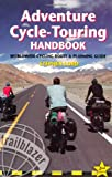 Trailblazer Adventure Cycle-Touring Handbook (Adventure Cycle Touring Handbook: A Worldwide Cycling)