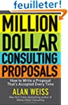 Million Dollar Consulting Proposals:...