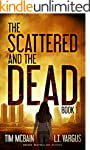 The Scattered and the Dead (Book 1):...