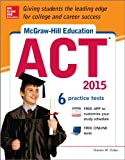 McGraw-Hill Education ACT, 2015 Edition