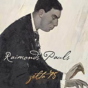 Raimonds Pauls -  Zelta 75 CD1