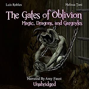 The Gates of Oblivion Audiobook