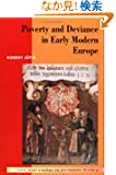 Poverty and Deviance in Early Modern Europe (New Approaches to European History)