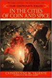 The Orphan's Tales: In the Cities of Coin and Spice: 2