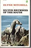 Silver Brumbies of the South (The Dragon Books) (0583300693) by Mitchell, Elyne