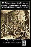 img - for De las antiguas gentes de las Indias Occidentales o Antillas, (Antillana) (Spanish Edition) book / textbook / text book