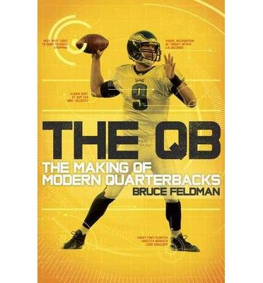 The Making of Modern Quarterbacks The QB (Hardback) - Common (Making The Modern Qb compare prices)