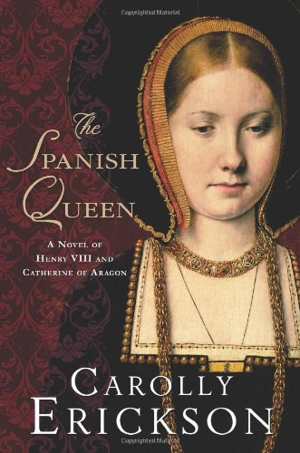 Image of The Spanish Queen: A Novel of Henry VIII and Catherine of Aragon