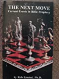 The Next Move, Current Events in Bible Prophecy