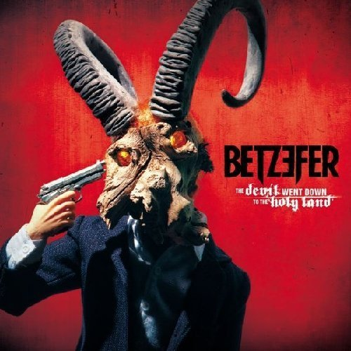 Devil Went Down to the Holy Land by BETZEFER (2013-11-04)