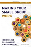 img - for Making Your Small Group Work Participant's Guide book / textbook / text book