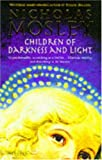 CHILDREN OF DARKNESS AND LIGHT (0749396008) by NICHOLAS MOSLEY