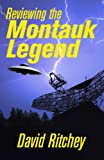Reviewing the Montauk Legend