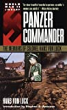 Panzer Commander: The Memoirs of Colonel Hans von Luck (World War II Libary)