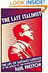 The Last Stalinist: The Life of Santi...