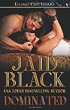 Dominated (1419969269) by Black, Jaid