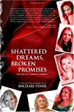 img - for Shattered Dreams, Broken Promises: The Cost of Coming to America book / textbook / text book