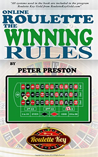 The winning rules or roulette practically considered