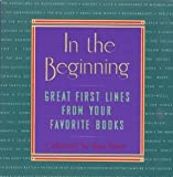 img - for In the Beginning: Great First Lines From Your Favorite Books book / textbook / text book