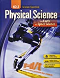 Holt Science Spectrum: Physical Science with Earth and Space Science: Student Edition 2008