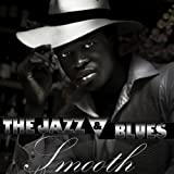 The Jazz & Blues Smooth
