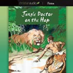 Jungle Doctor on the Hop | Paul White