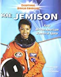 img - for Mae Jemison (Exceptional African Americans) book / textbook / text book