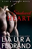 Image of Shadowed Heart: Luc & Summer Book 2 (Amour et Chocolat)