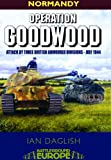 img - for Operation Goodwood: The Great Tank Charge, July 1944 (Battleground Europe) book / textbook / text book