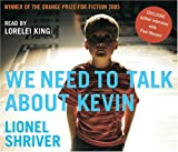 Lionel Shriver We Need to Talk About Kevin