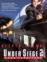 Under Siege 2:  Dark Territory [HD]